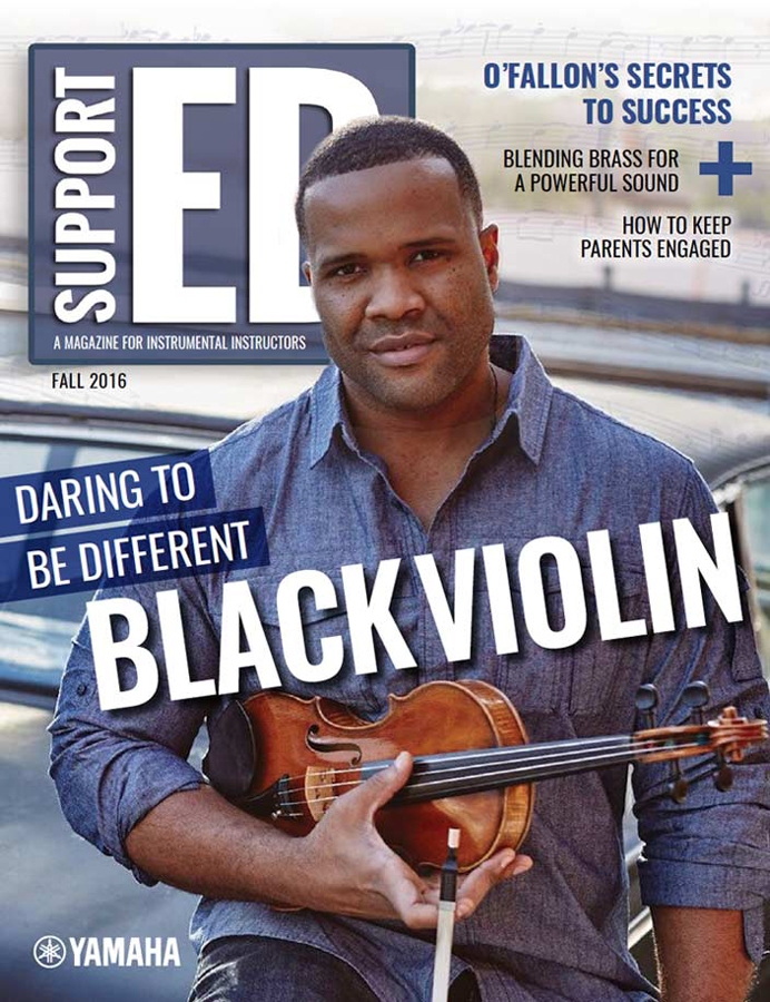 "Cover of Yamaha SupportED magazine for Fall 2016 issue. Cover photo is of African American violinist dressed casually holding his violin in front of him with text ""Daring To Be Different"" and ""Black Violin"" across cover."