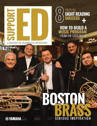 """Cover of 2017 V4 Yamaha Support ED magazine with picture of a brass quintet. The five men are holding their instruments and dressed in dark suits backstage. The main title says """"Boston Brass"""" across their picture with other smaller headlines announcing other articles in upper left."""
