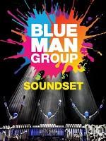 Blue Man Group Soundset poster.