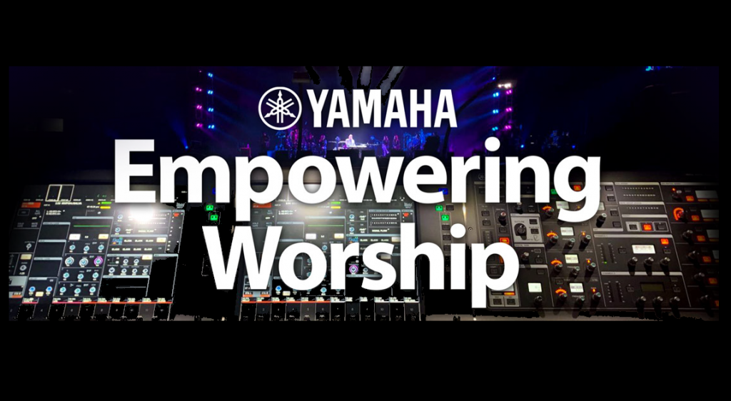 "Sound board with the words ""Yamaha Empowering Worship"" headline overlay."